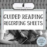Guided Reading Recording Sheets - Reading Record Keeping -