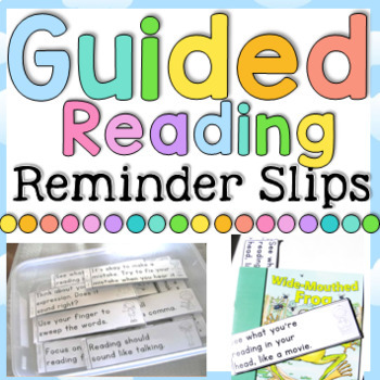 Guided Reading Reminder Slips