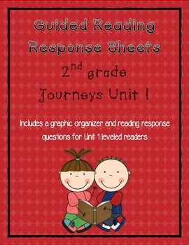 Guided Reading Response Sheets for Journeys Unit 1