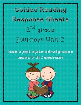 Guided Reading Response Sheets for Journeys Unit 2
