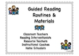 Guided Reading Routines & Materials for K-3