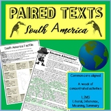 Guided Reading-SOUTH AMERICA. Paired texts: Literal, inference, meaning, summary
