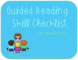 Guided Reading Skill Checklist, Level A-M
