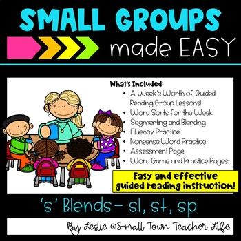 Guided Reading Small Groups made EaSY- 'S' Blends Word Unit- SL SP ST