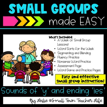 Guided Reading Small Groups made EaSY- Sounds of Y (and -ies) Word Family Unit