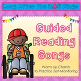 Guided Reading Songs- warm ups