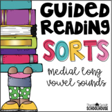 Guided Reading Word Sorts Medial Long Vowel Sounds