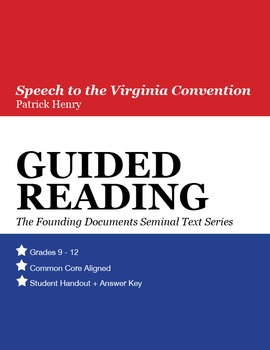 Guided Reading: Speech to the Virginia Convention, Patrick Henry