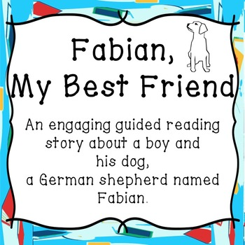 A Boy and His Dog-Guided Reading-Animal Fiction with Vocab Word List