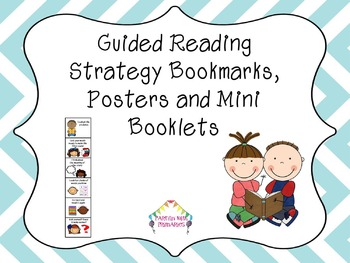 Guided Reading Strategies: Bookmark, Posters & Mini Booklets
