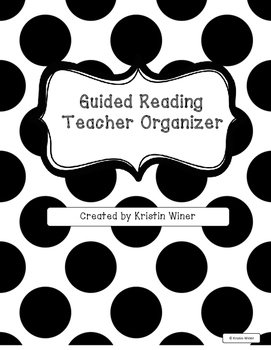Guided Reading/Strategy Group Planning and Organization