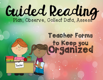 Guided Reading Teacher Forms