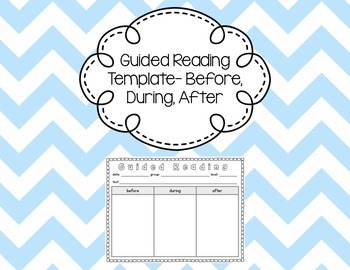 guided reading template before during after by caitlinandshannon. Black Bedroom Furniture Sets. Home Design Ideas