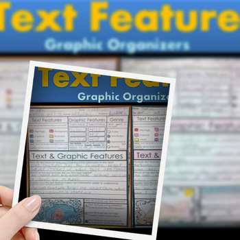 Text Features & Graphic Features Graphic Organizers