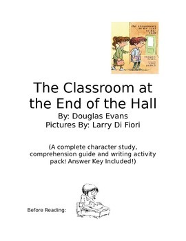 Guided Reading: The Classroom at the End of the Hall COMPL