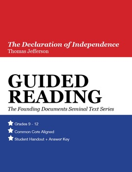 Guided Reading: The Declaration of Independence