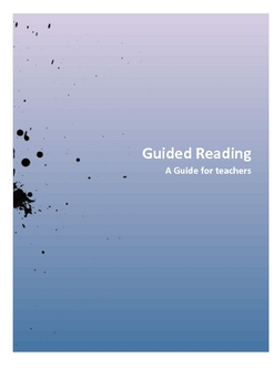 Guided Reading - The Guide for Teachers