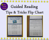 Guided Reading Tips and Tricks Flip Chart for K-2 Teachers