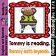 Guided Reading - Tommy Goes to School/Tommy Va a la Escuel