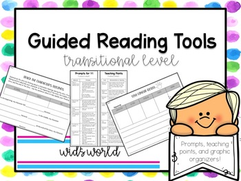 Guided Reading Tools: Prompts, Teaching Points, Graphic Organizers