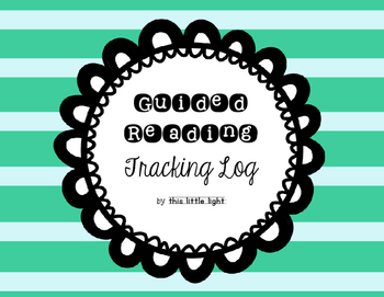 Guided Reading Tracking Log