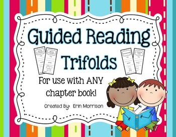 Guided Reading Trifolds and Strategy Posters {For Use with ANY Chapter Book!}