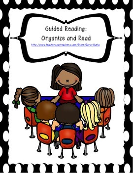 Guided Reading Unit:  Organize and Read