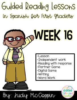 Guided Reading Week 16 in Spanish