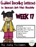 Guided Reading Week 17 in Spanish