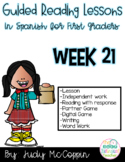 Guided Reading Week 21 in Spanish