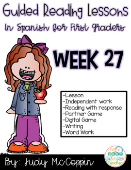 Guided Reading Week 27 in Spanish