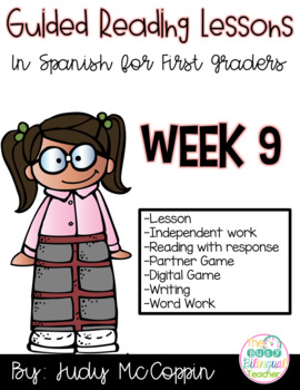 Guided Reading Week 9 in Spanish