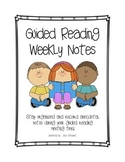 Guided Reading Weekly Notes