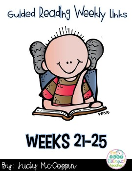 Guided Reading Weeks 21-25
