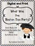 Guided Reading: What Was the Boston Tea Party? Common Core