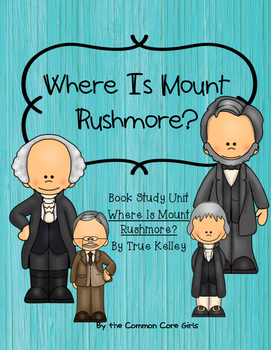 Guided Reading: Where is Mount Rushmore- Common Core, No P