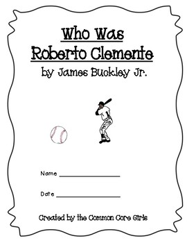 Guided Reading: Who Was Roberto Clemente- Common Core, No Prep, Printables