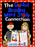 How to Teach Sight Words, Word Sorts & Writing Vocab  to Support Guided Reading