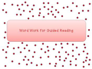 Guided Reading Word Work