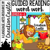 Word Work Activities for Kindergarten Guided Reading Levels A to E