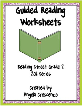 Guided Reading Worksheets Unit 2, Reading Street, Grade 2, 2011 & 2013 Series