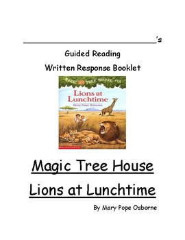 Guided Reading Writing Booklet Magic Tree House Lions at L