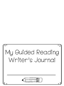 Guided Reading Writing Response Journal