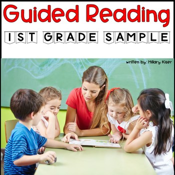 Guided Reading Lesson Plans: 1st Grade (FREE SAMPLE)