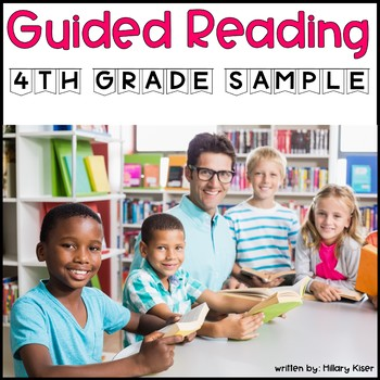 Guided Reading Year Long Lesson Plan 4th Grade (FREE SAMPLE)