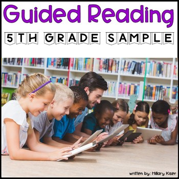 Guided Reading Year Long Lesson Plan 5th Grade (FREE SAMPLE)