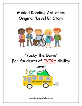 "Guided Reading Worksheets - ""Yucky the Germ"" - Level E - Learning Disabilities"