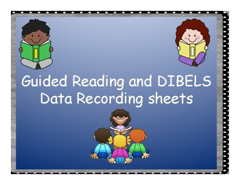 Guided Reading and DIBELS Data Checklist