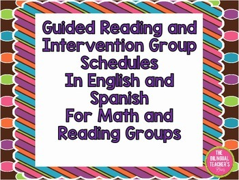 Guided Reading and Intervention Schedules in English and Spanish