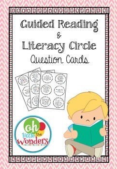 Guided Reading and Literacy Circle question cards